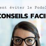 COMMENT ÉVITER LE PODOLOGUE ?